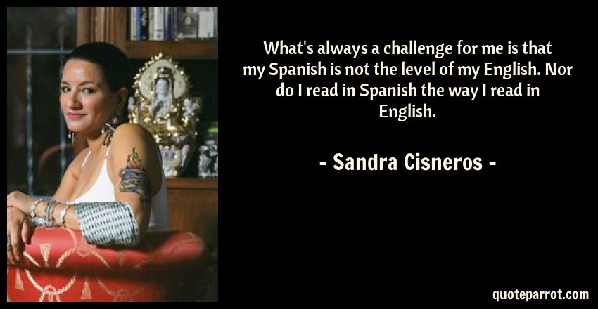 Whats Always A Challenge For Me Is That My Spanish Is By Sandra