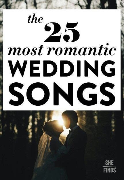 The 25 Most Romantic Wedding Songs   Wedding Planning