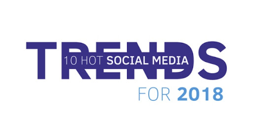 10 Social Media Predictions for 2018 [Infographic]