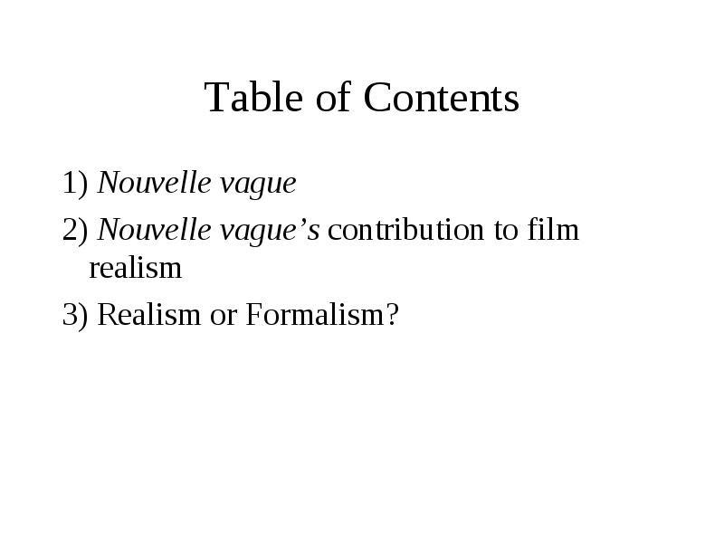 New Wave Cinema Film Realism And Formalism