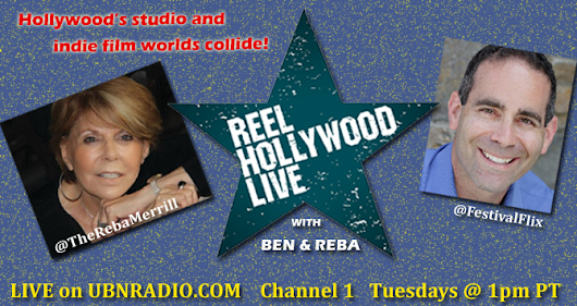 Reel Hollywood Live with Ben and Reba on UBN Radio -
