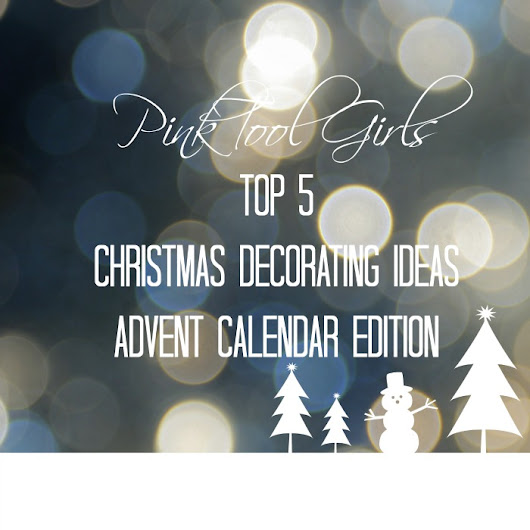 Christmas Decorating Ideas - Pink Tool Girl