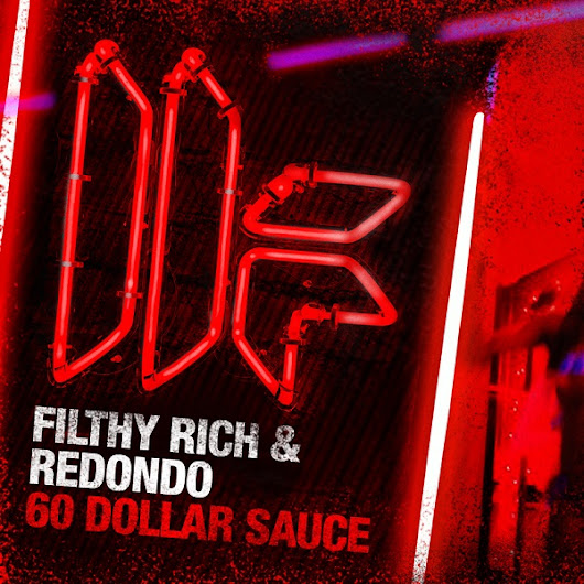 Filthy Rich & Redondo - 60 Dollar Sauce (Original Club Mix) [Toolroom Records]