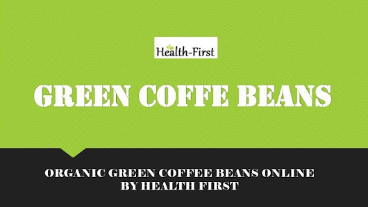 Buy Green Coffee Beans Online at Health First