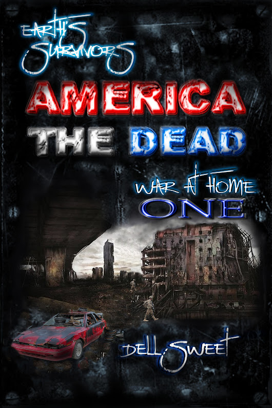 Earth's Survivors America The Dead: War At Home 1