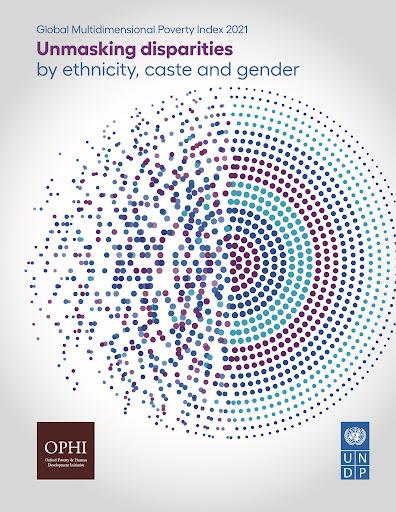 Global Multidimensional Poverty Index 2021