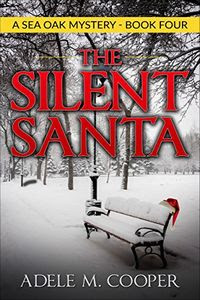 The Silent Santa by Adele M. Cooper
