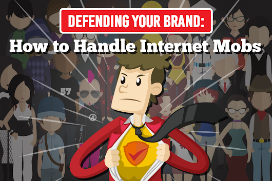 Defending Your Brand: How to Handle Internet Mobs | SearchRank