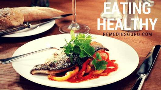 How To Eat Healthy When Eating Out - RemediesGuru