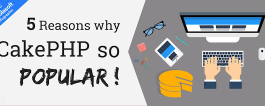 5 Reasons why CakePHP so Popular! |