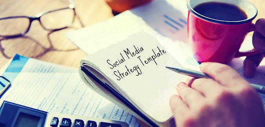 Social media strategy template – dos and don'ts  - Social Media Buzz