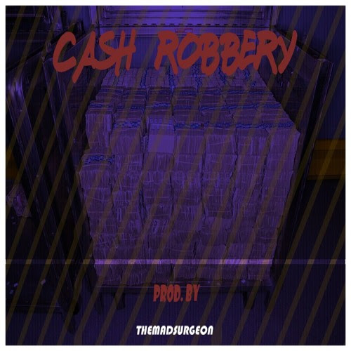 Cash Robbery by ThxOfficialMadSurgeon