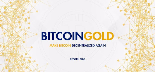 The Bitcoin Gold Hard Fork Everything You Want to Know - CoinGyan