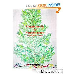 Frasier the Fir is Forever Green