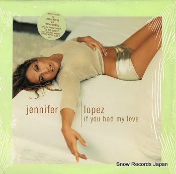 LOPEZ, JENNIFER if you had my love