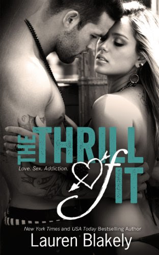 The Thrill of It (No Regrets) by Lauren Blakely