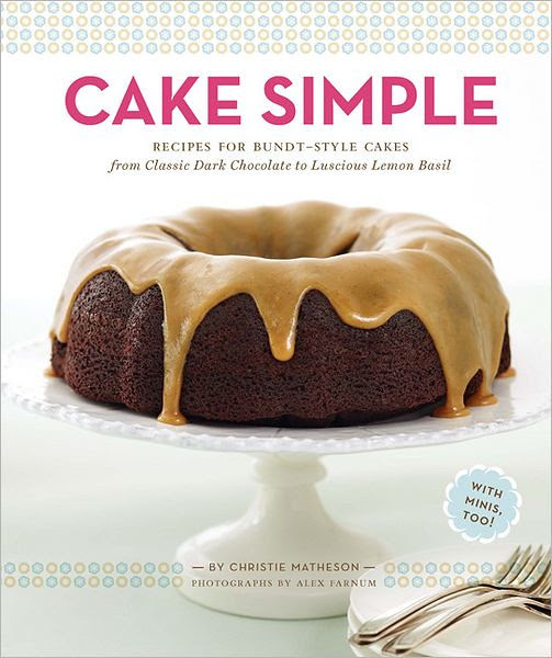 Cake Simple by Christie Matheson