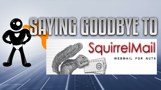 Say Goodbye To SquirrelMail: cPanel Announces Removal