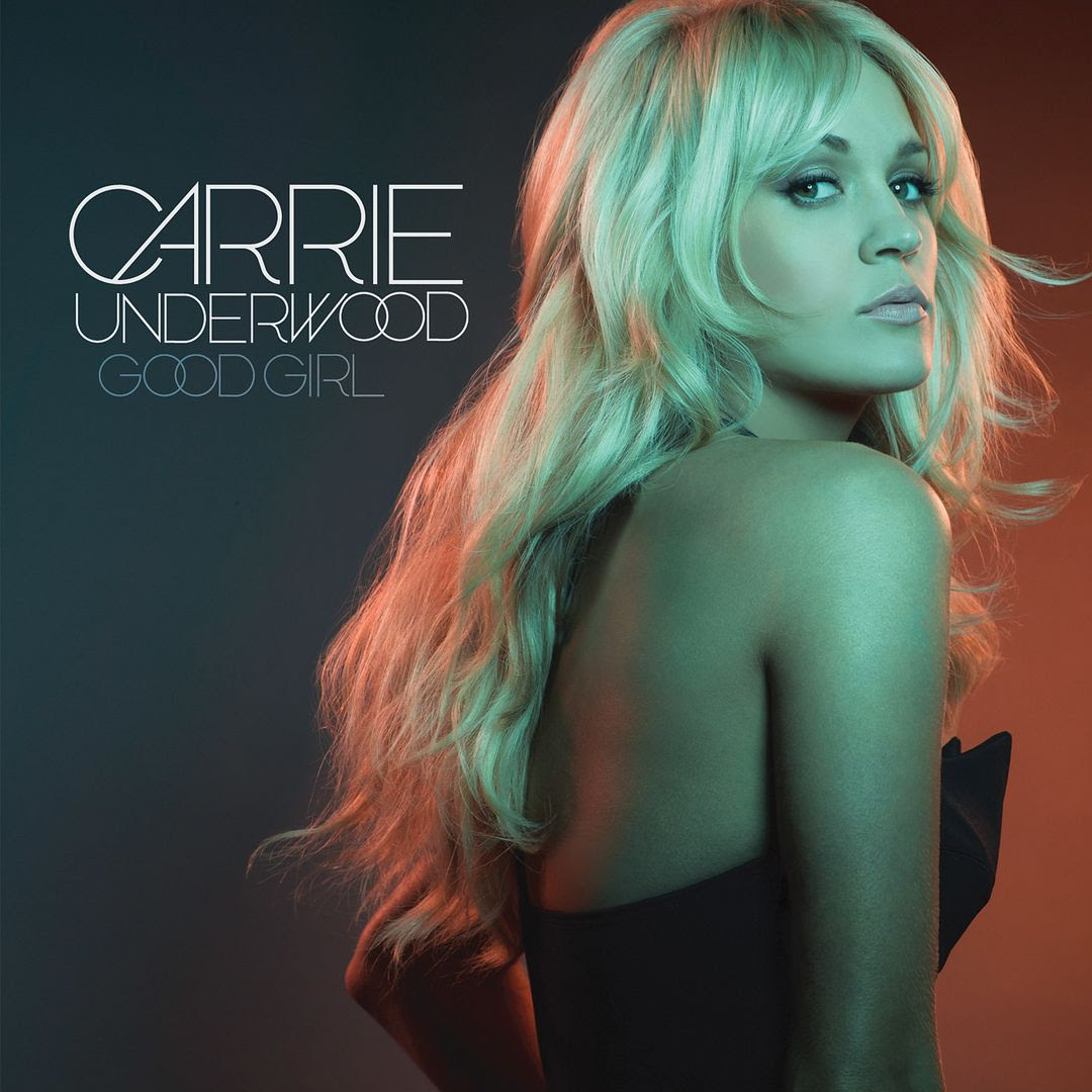 Good Girl (Single Cover), Carrie Underwood