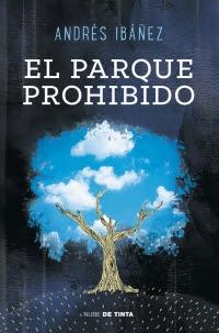 El parque prohibido (Andrés Ibáñez Segura)