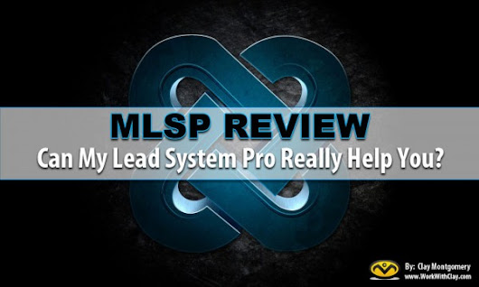 MLSP Review:  NEW My Lead System Pro Review for 2016