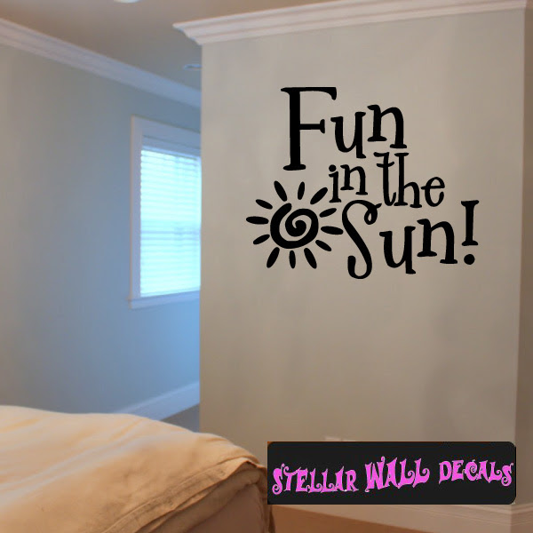 Fun In The Sun Summer Holiday Wall Decals Wall Quotes Wall