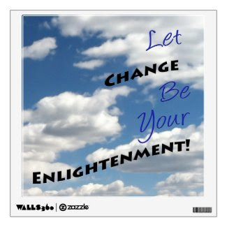 Partly Cloudy Change...Enlightenment Wall Graphics