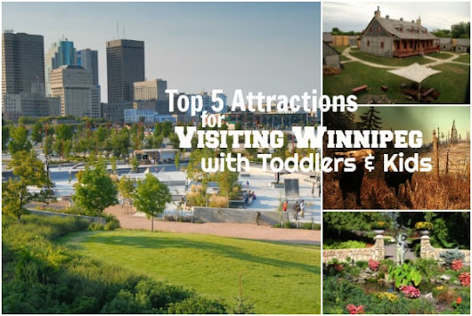 Top 5 Attractions for Visiting Winnipeg with Toddlers | Have Baby Will Travel