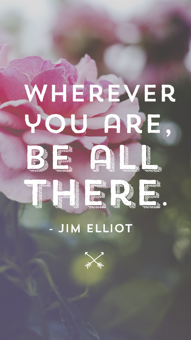 Wherever You Are Be All There 7 Powerful Mindfulness Quotes