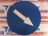 Biển báo tròn đường kính 70cm - hướng rẽ