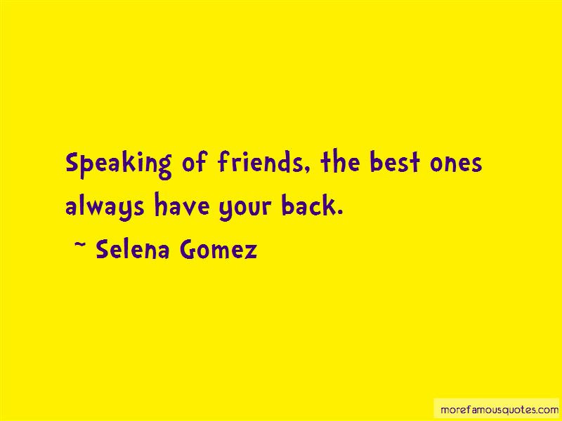 Always Have Your Back Quotes Top 52 Quotes About Always Have Your
