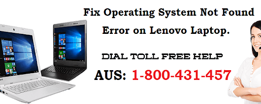 Call 1-800-431-457 to Fix Operating System Not Found Error on Lenovo Laptop