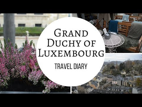 Travel diary: Luxembourg