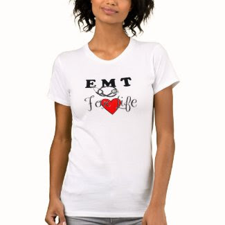 An EMT For Life Tshirts