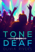 Title: Tone Deaf, Author: Olivia Rivers