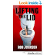 Lifting the Lid - A comedy thriller - Kindle edition by Rob Johnson. Literature & Fiction Kindle eBooks @ Amazon.com.