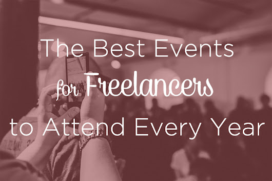 The 8 Best Events Freelancers Need to Attend Each Year