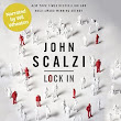 Audiobook Review: Lock In by John Scalzi (@mlsimmons, @scalzi, @audible_com)