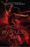 My Soul to Take (Soul Screamers, #1)