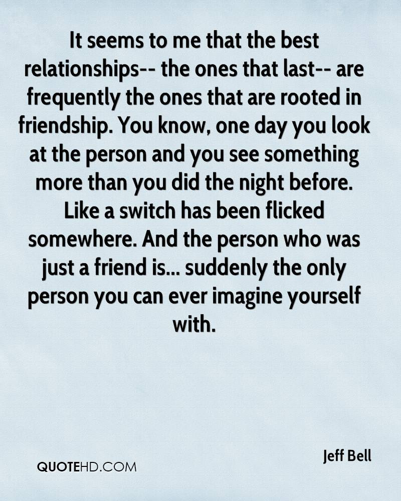 Jeff Bell Friendship Quotes Quotehd