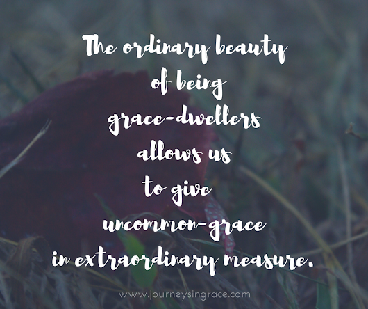 When grace stops being a cliche...#GraceMoments Link Up - Journeys in Grace