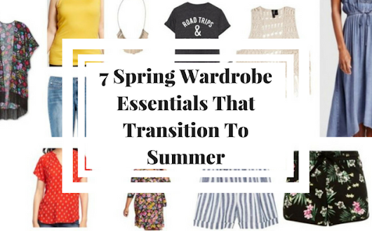 7 Spring Wardrobe Essentials That Transition To Summer • The Expecting Mamas Network