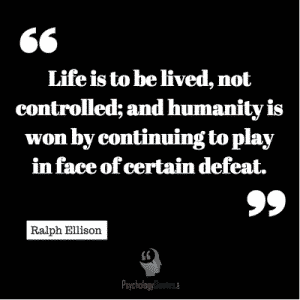 Life Is To Be Lived Not Controlled And Humanity Is Won By