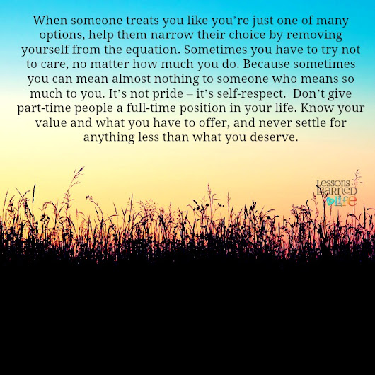 Lessons Learned in Life | Know your value.