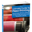 Free Guide - Ultimate Guide to Flexo-Printing