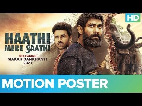 Haathi Mere Saathi Motion Poster