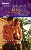 Last Spy Standing (Harlequin Intrigue Series #1328)