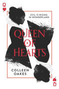 Title: Queen of Hearts, Author: Colleen Oakes