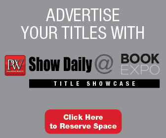 Advertise Your Titles with PW Show Daily @ Book Expo Title Showcase