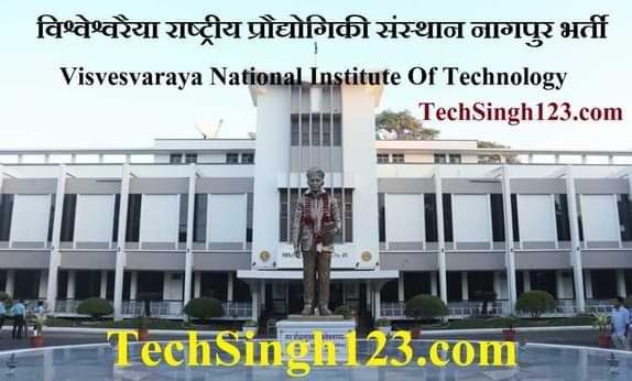 VNIT Nagpur Recruitment 2021 ✅ वीएनआईटी नागपुर भर्ती Apply Now